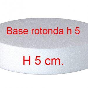 POLISTIROLO BASE ROTONDA H 5